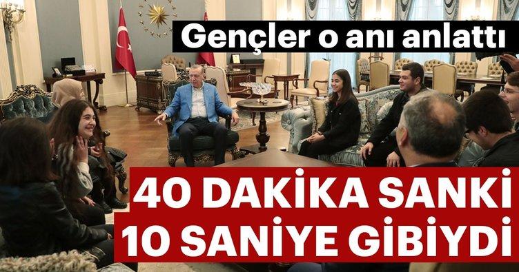 Başkan Erdoğan ile görüşen gençler o anı anlattı