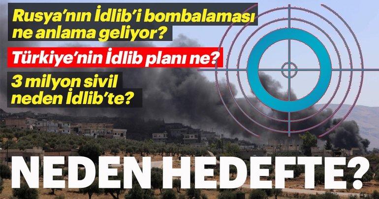 Şimdi hedefte neden İdlib var?