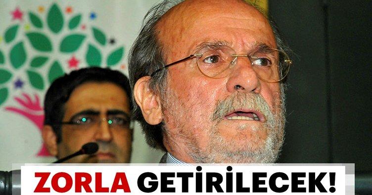 Eski HDP milletvekili Ertuğrul Kürkcü hakkında zorla getirme kararı