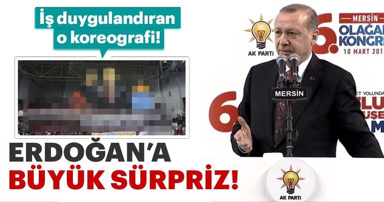 Mersin'de Cumhurbaşkanı'na koreografi sürprizi
