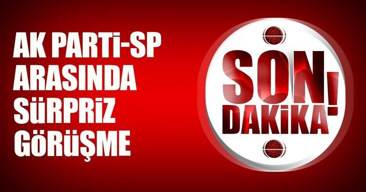 AK Parti-SP arasında sürpriz görüşme