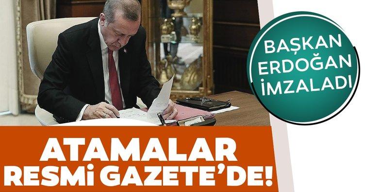 Son dakika! Başkan Erdoğan imzaladı! Atama kararları Resmi Gazete'de