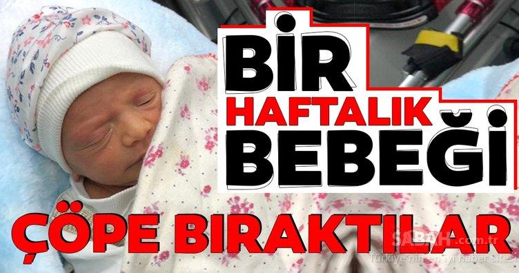 Konya'da, çöp konteynerinin yanında 1 haftalık bebek bulundu