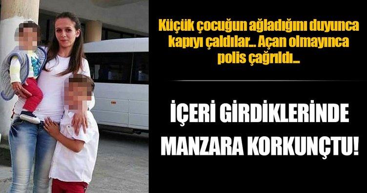 İzmir'de vahşet! 3 yaşındaki çocuk, annesinin cesedi başında ağlarken bulundu...