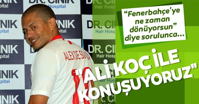 Alex'e Fenerbahçe'ye ne zaman dönüyorsun diye sorulunca...