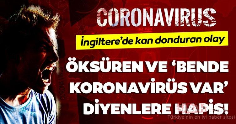 Corona virüsü önlemlerinde son dakika haberi: İngiltere'de yüze karşı öksürmek ve 'bende corona virüsü var' demek…