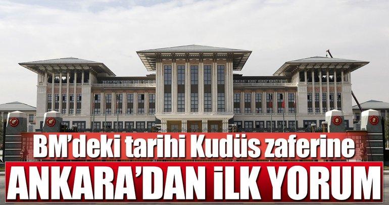 BM'deki Kudüs zaferine Ankara'dan ilk yorum