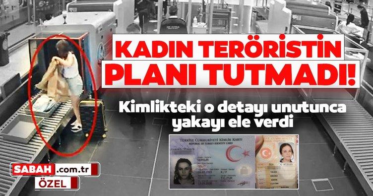 Son dakika haberi: Sahte pasaportlu kadın terörist yakayı böyle ele verdi