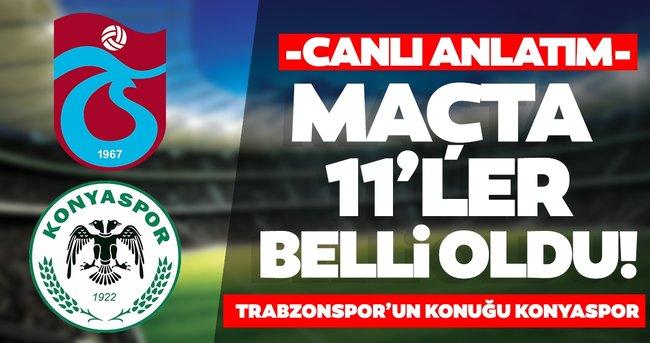 Trabzonspor'un konuğu Konyaspor!