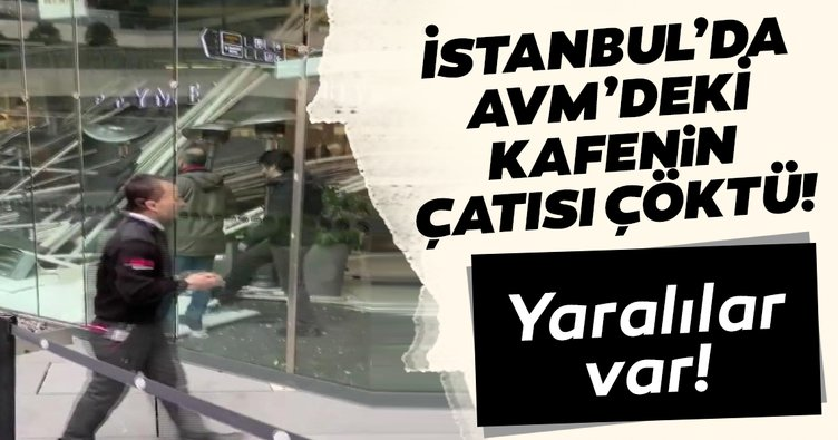 Son dakika haberi: İstanbul Zincirlikuyu'da AVM'nin kafesi çöktü! Ambulans ve itfaiye ekipleri sevk edildi