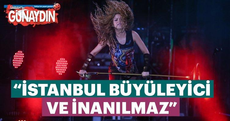 Shakira: İstanbul büyüleyici ve inanılmaz