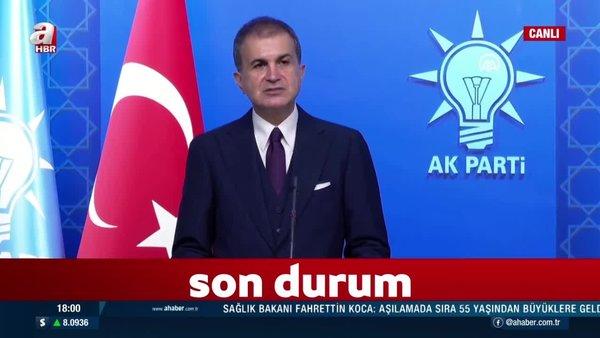 SON DAKİKA: AK Parti Sözcüsü Ömer Çelik, MYK sonrası açıklamalarda bulundu | Video