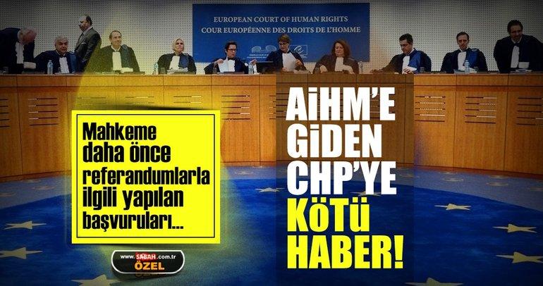 AİHM'e giden CHP'ye kötü haber!