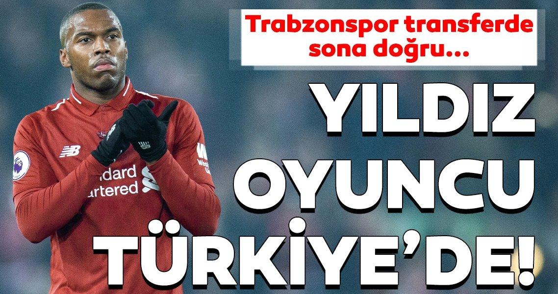 Son dakika transfer haberi: Daniel Sturridge, Trabzonspor için İstanbul'da