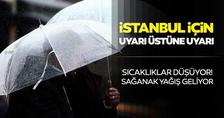 Meteoroloji'den İstanbul ve birçok il için hava durumu ve kuvvetli sağanak yağış uyarısı geldi!