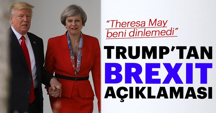 Trump'tan Brexit açıklaması