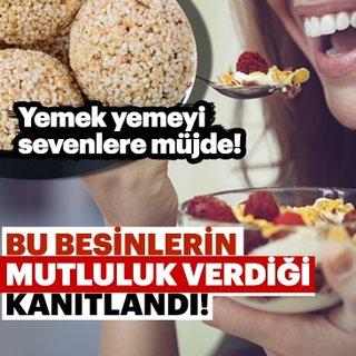 Yemek yemeyi sevenlere müjde! Bu besinler hem sağlıklı hem mutluluk veriyor...