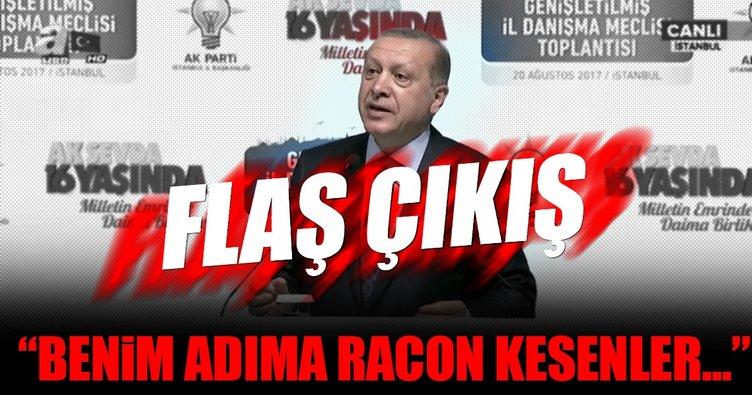 Cumhurbaşkanı Erdoğan: Kimse benim adıma racon kesmesin!