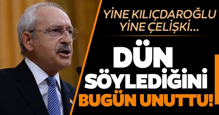 Son dakika! Kemal Kılıçdaroğlu dün söylediğini bugün unuttu! Yine çelişkiye düştü...