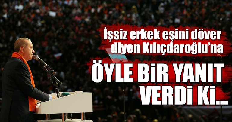 Cumhurbaşkanı Erdoğan'dan, Kılıçdaroğlu'nun kadınlarla ilgili skandal sözlerine yanıt