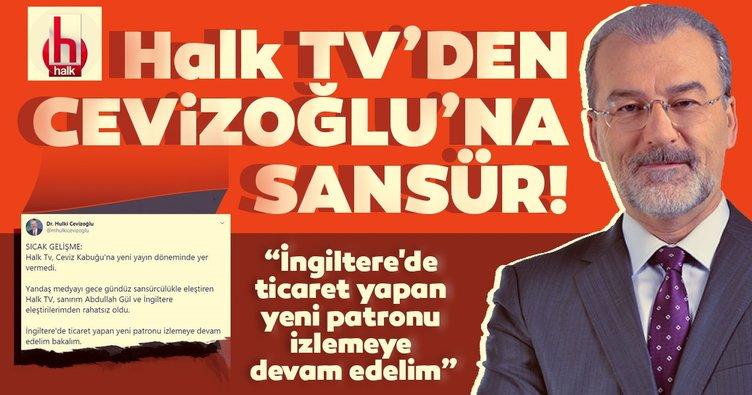 Halk TV'den Hulki Cevizoğlu'na sansür!