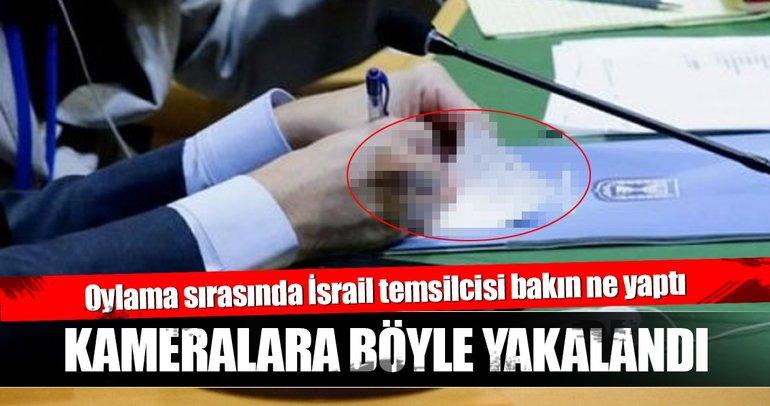 Oylama sırasında İsrail temsilcisi bakın ne yaptı