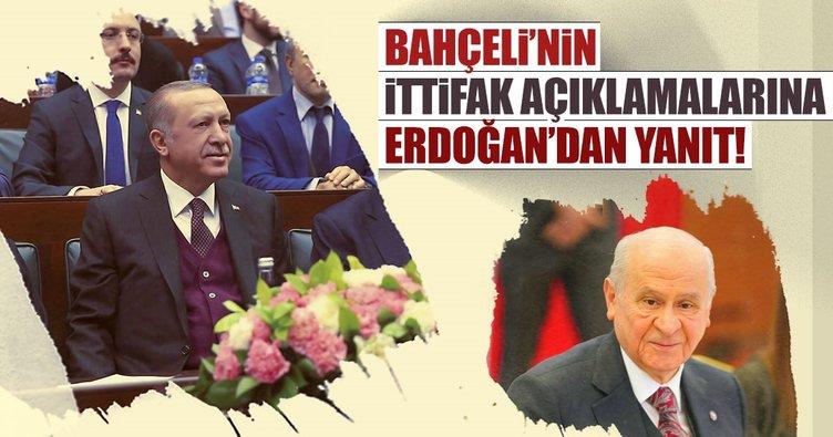 Cumhurbaşkanı Erdoğan'dan Bahçeli'nin ittifak açıklamalarına yanıt!