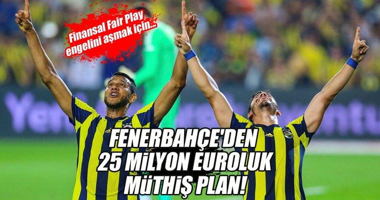 Fenerbahçe'den 25 milyon euroluk operasyon