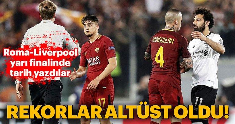 Roma - Liverpool eşleşmesinde rekorlar alt üst oldu!