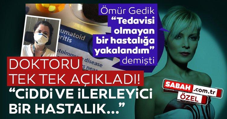 SON DAKİKA: Ömür Gedik 'Tedavisi yok' diyerek hastalığını açıklamıştı! Doktoru Prof. Dr. Betül Uğur Altun'dan açıklama!