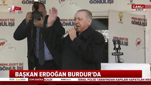 Cumhurbaşkanı Erdoğan, Burdur'da vatandaşlara hitap etti!