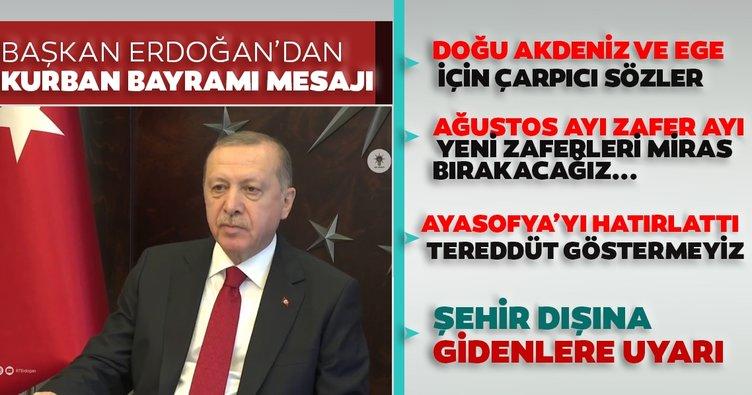 Son dakika: Başkan Erdoğan'dan Kurban Bayramı mesajı: Doğu Akdeniz ve Ege'de sonuna kadar devam edeceğiz