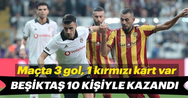 Beşiktaş 10 kişiyle kazandı