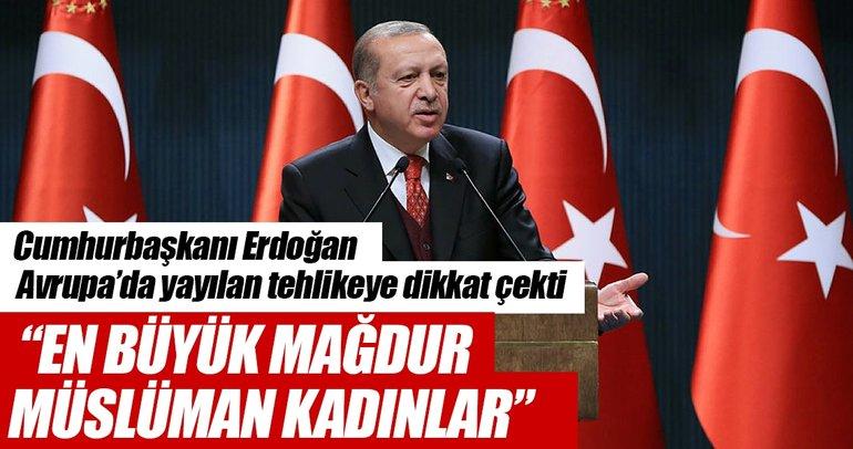 Erdoğan: Başörtüsü yasakları Avrupa ülkelerinde giderek yaygınlaşıyor