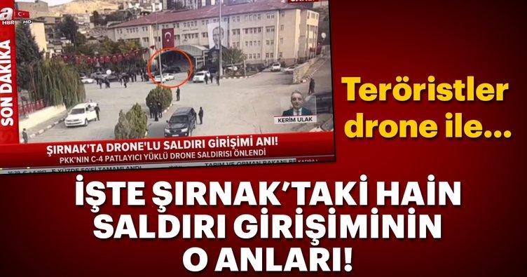 Son Dakika: İşte Şırnak'taki hain saldırı girişiminin o anları! Teröristler drone ile...