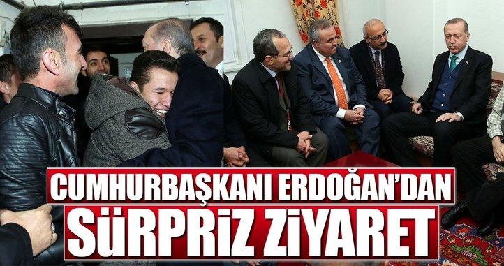 Cumhurbaşkanı Erdoğan'da sürpriz ziyaret