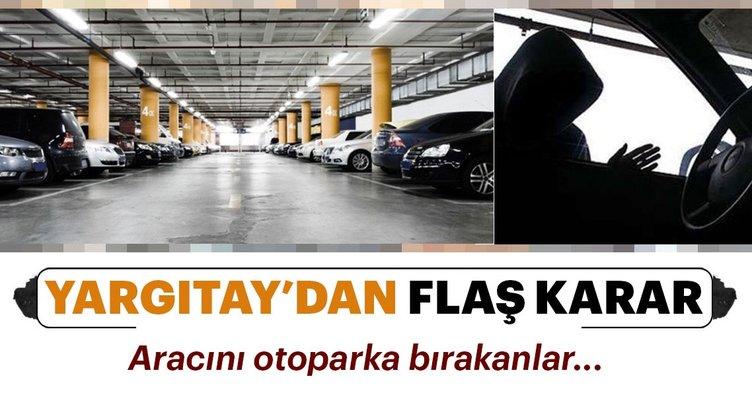 Yargıtay: Otoparktan çalınan araçtan işletmeci sorumlu