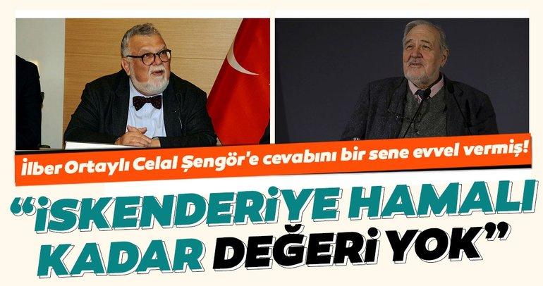 İlber Ortaylı, Osmanlı düşmanı Celal Şengör'e cevabını bir sene evvel vermiş!