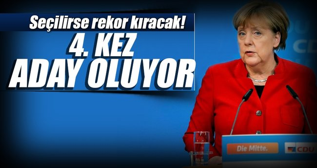 Merkel dördüncü kez aday