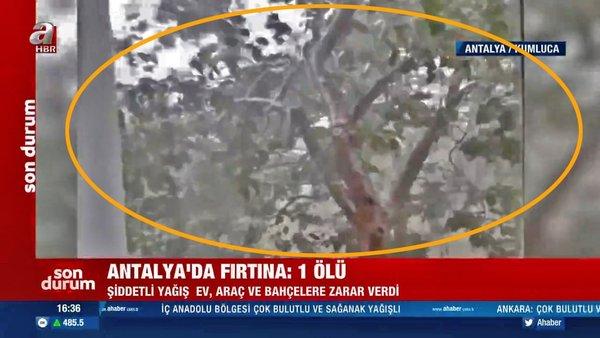 Son dakika haberi... Antalya'daki dolu ve fırtına dehşeti kamerada! 1 ölü | Video