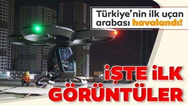 Türkiye'nin ilk uçan arabası 'CEZERİ' havalandı: İşte ilk görüntüler!
