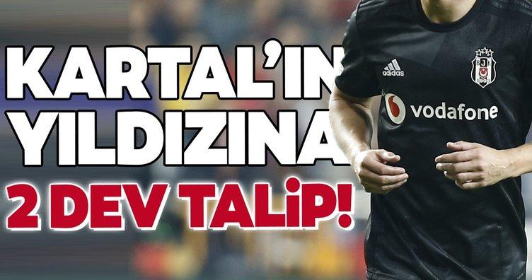 Beşiktaş'ın yıldızına 2 dev talip!