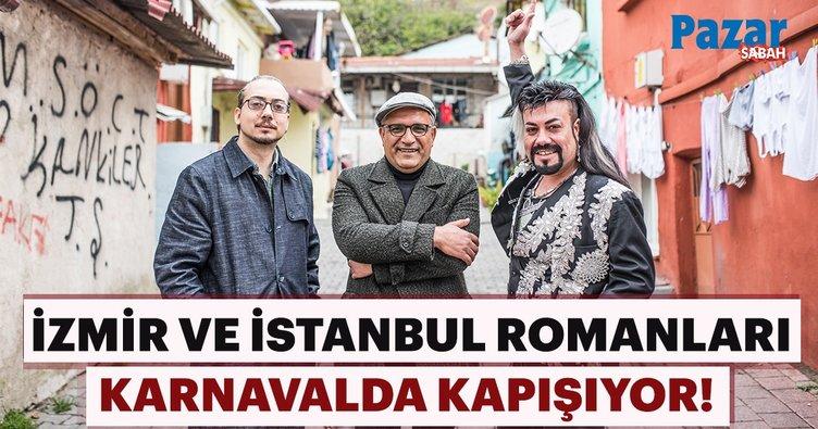 İzmir ve İstanbul Romanları karnavalda kapışıyor