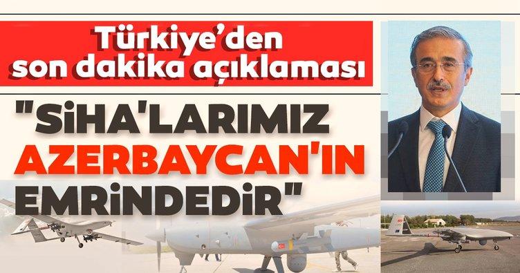 Son dakika! Savunma Sanayii Başkanı Demir ilan etti: SİHA'larımız, füzelerimiz Azerbaycan'ın emrindedir!