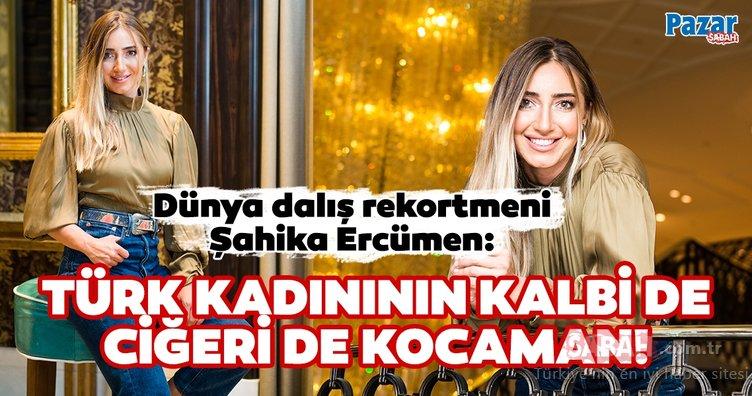 Şahika Ercümen: Türk kadınının kalbi de ciğeri de kocaman!