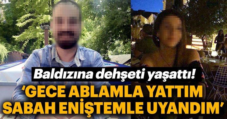 Son Dakika Haber: Bursa'da baldız tacizinde şoke eden sözler! Tacizin detayları korkunç...