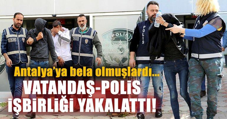 Son dakika: Antalya'daki hırsızlar, vatandaş-polis işbirliğiyle yakalandı