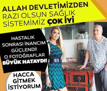 Mehmet Ali Erbil: Hastalık sonrası inancım güçlendi hacca gitmek istiyorum