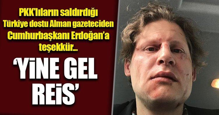 PKK'lıların saldırdığı Alman gazeteciden Cumhurbaşkanı Erdoğan'a teşekkür