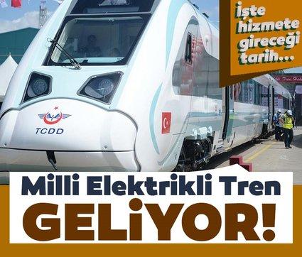 Milli Elektrikli Tren geliyor: İşte hizmete gireceği tarih!